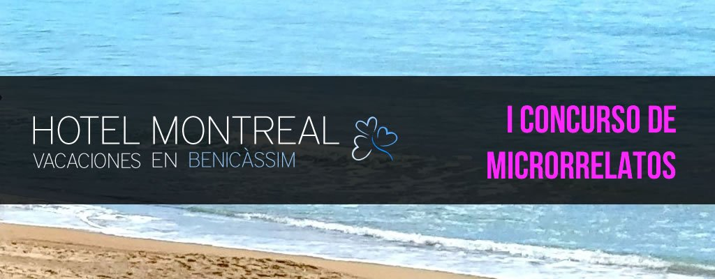 Relatos Seleccionados para el Libro del I Concurso de Microrrelatos Hotel Montreal